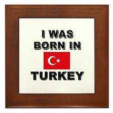 I Was Born In Turkey Framed Tile
