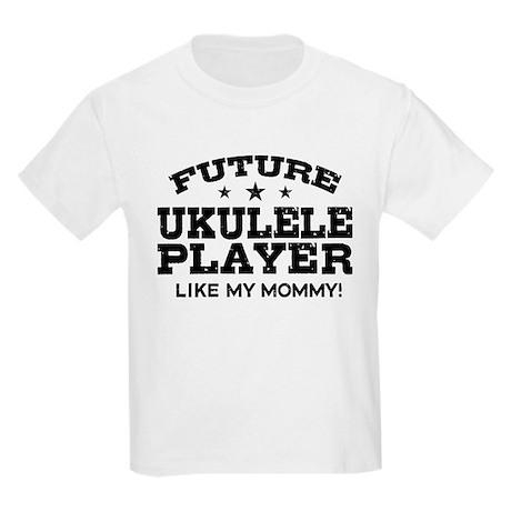 Future Ukulele Player Like My Mommy Kids Light T-S