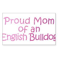 Proud Mom of an English Bulldog Decal