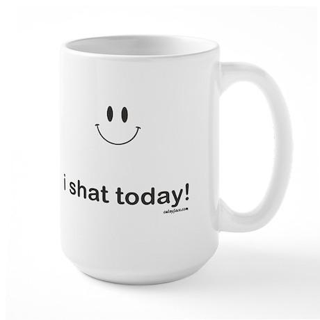 i shat today Large Mug