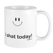 i shat today Mug