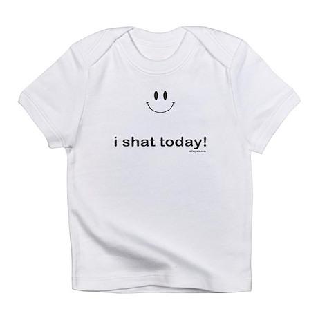 i shat today Infant T-Shirt