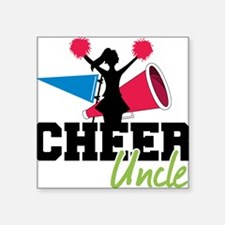 """Cheer Uncle Square Sticker 3"""" x 3"""""""
