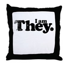 I am They. Throw Pillow