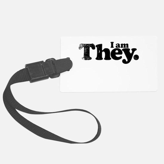 I am They. Luggage Tag