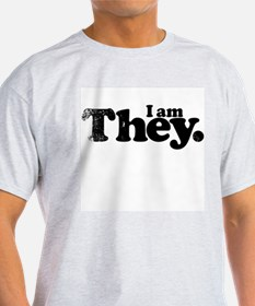 I am They. T-Shirt