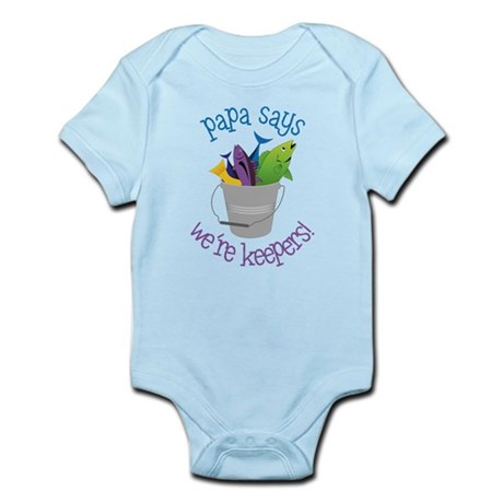 Papa Says Were Keepers Infant Bodysuit