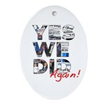 Yes We Did (Again): Obama 2012 Ornament (Oval)