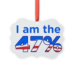 I am the 47% with Obama Logo Ornament
