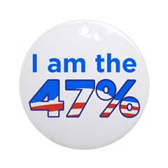 I am the 47% Obama Ornament (Round)