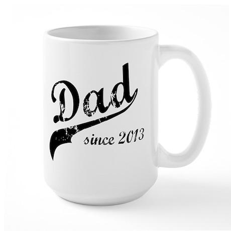 Dad Since 2013 Large Mug