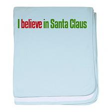 I believe in Santa Claus baby blanket