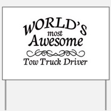 Tow Truck Driver Yard Sign