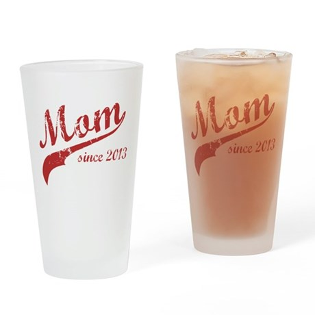 Mom Since 2013 Pink Drinking Glass