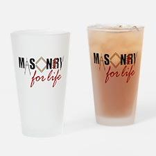 Masonry For Life Drinking Glass