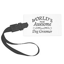Dog Groomer Luggage Tag