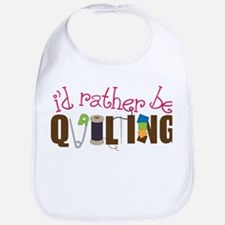 Is Rather Be Quilting Bib