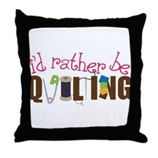 Is Rather Be Quilting Throw Pillow