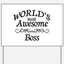 Boss Yard Sign