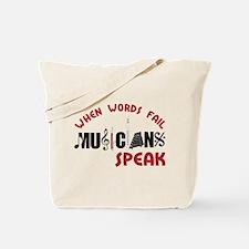 Musicians Speak Tote Bag