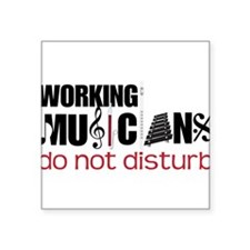 "Working Musicians Square Sticker 3"" x 3"""