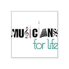 "Musicians For Life Square Sticker 3"" x 3"""