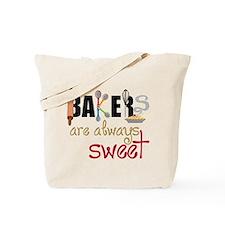 Bakers Are Always Sweet Tote Bag