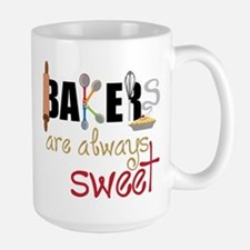 Bakers Are Always Sweet Large Mug