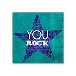 You Rock Square Sticker 3