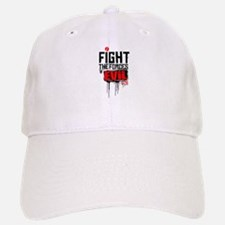 Fight the Forces of EVIL! Baseball Baseball Cap