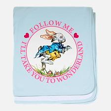 Follow Me I'll Take You to Wonderland baby blanket