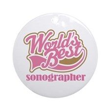 Sonographer (Worlds Best) Ornament (Round)