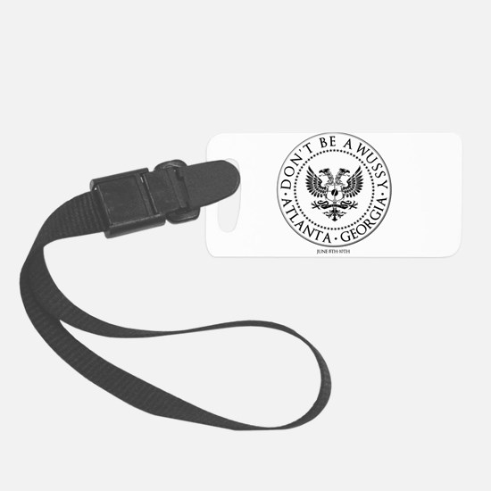Dont Be a Wussy! Luggage Tag