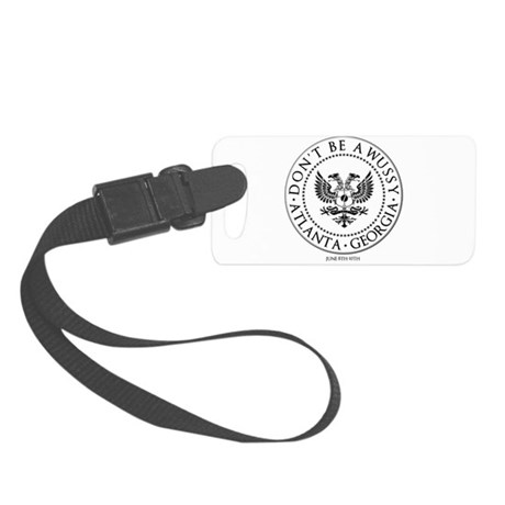 Dont Be a Wussy! Small Luggage Tag