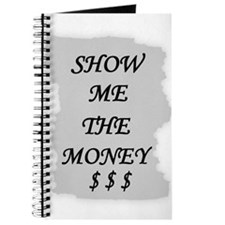 SHOW ME THE MONEY $ Journal