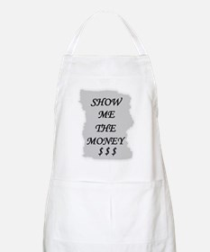 SHOW ME THE MONEY $ BBQ Apron