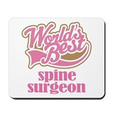 Spine Surgeon (Worlds Best) Mousepad