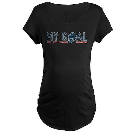 My Goal, Lacrosse Goalie Maternity Dark T-Shirt