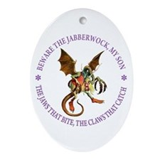 Beware the Jabberwock, My Son Ornament (Oval)