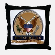 Household 6 - Army Wife Throw Pillow
