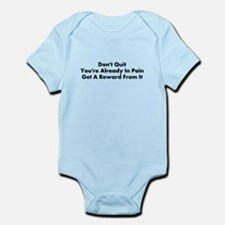 DONT QUIT Infant Bodysuit