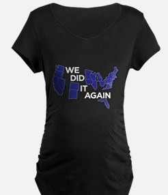We did it again T-Shirt