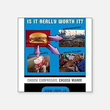 "Choose Compassion, Choose Vegan Square Sticker 3"""