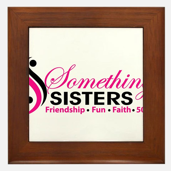 Something Sisters Framed Tile