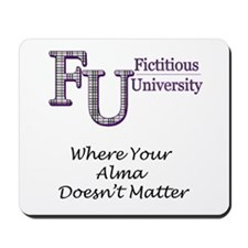 Where Your Alma Doesn't Matte Mousepad