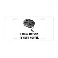 Speak Movie Quotes Aluminum License Plate