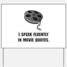 Speak Movie Quotes Yard Sign