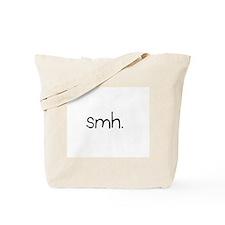 smh. Tote Bag