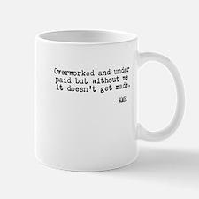 Overworked Mug