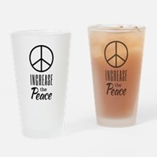 Increase the Peace Drinking Glass